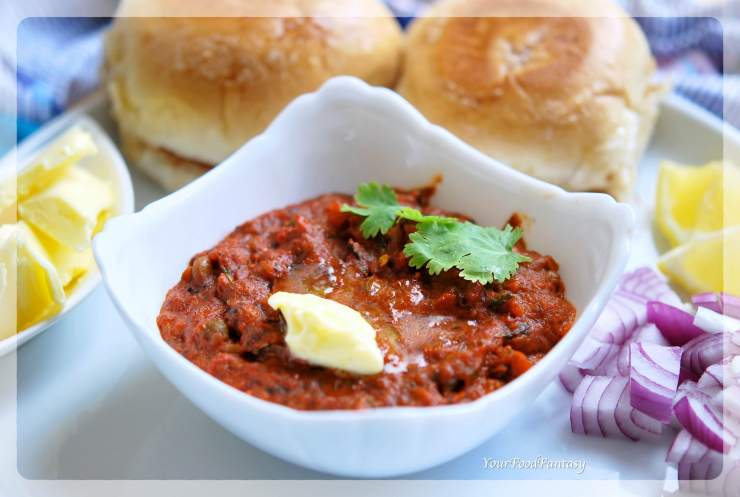 Pav Bhaji Recipe | YourFoodFantasy.com