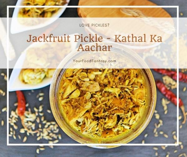 Kathal Ka Achar | Jackfruit Pickle Recipe