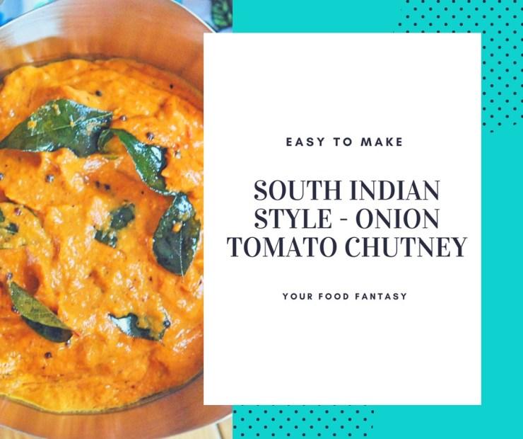 Onion Tomato Chutney- South Indian Style