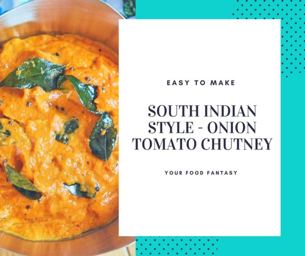 Onion Tomato Chutney- South Indian Style