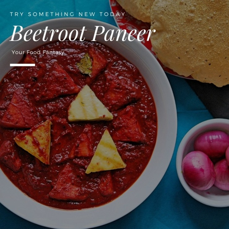 Beetroot Paneer | Easy Paneer Recipes | Your Food Fantasy