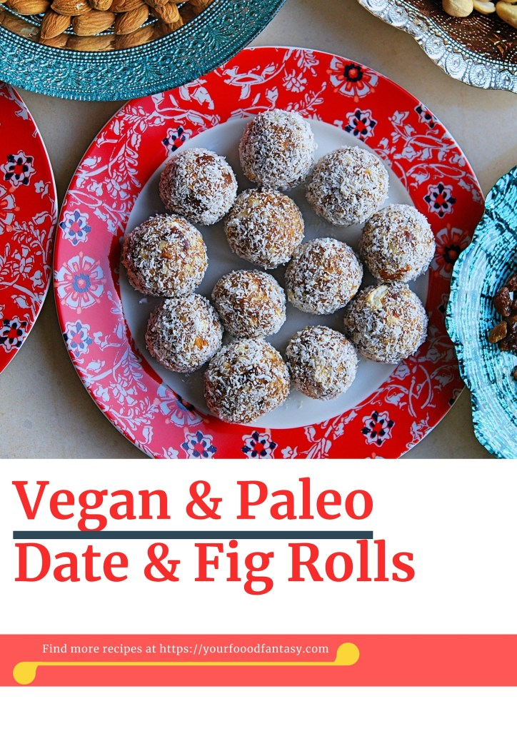 Vegan and Paleo diet Date & Fig Rolls Recipe