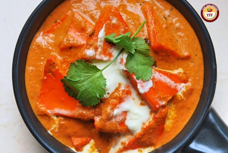 Paneer Makhni - Paneer Butter Masala Recipe | Your Food Fantasy