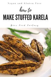 Stuffed Karela Recipe North Indian - Punjabi style | Your Food Fantasy
