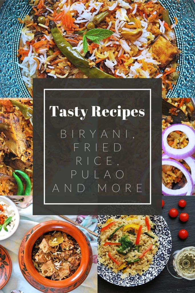 How to make various types of rice dishes, biryani, pulao, pilaf, fried rice, risotto, etc