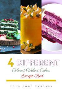 Different Velvet Cakes | Your Food Fantasy