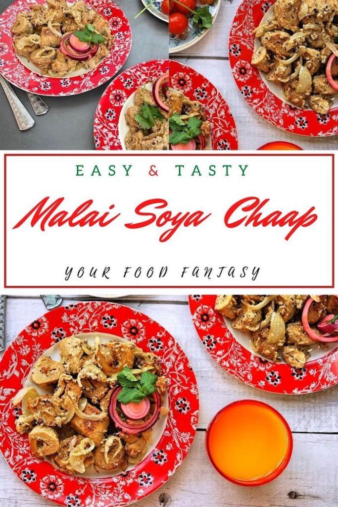 Malai Soya Chaap | Your Food Fantasy