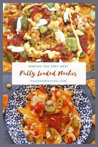 Fully Loaded Nachos - Easy Nachos Recipe - Your Food Fantasy
