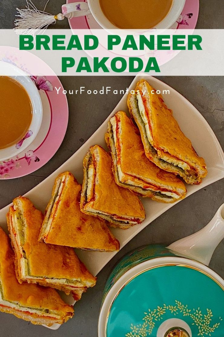 Sandwich Paneer Pakoda | Your Food Fantasy