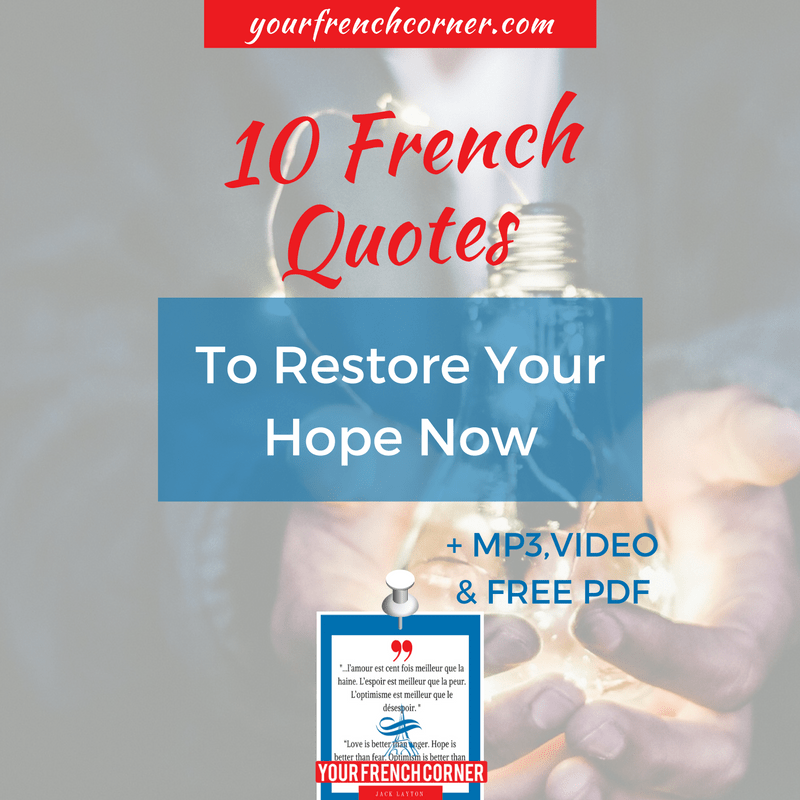 10 French Quotes To Restore Your Hope Now