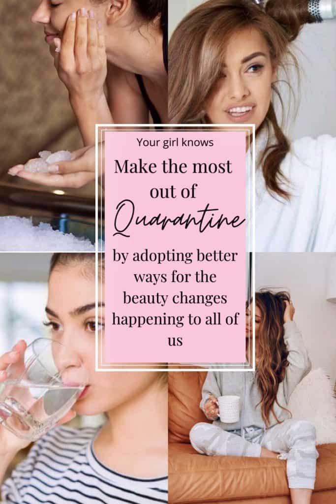beauty changes we should embrace during quarantine