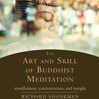 The Art and Skill of Buddhist Meditation