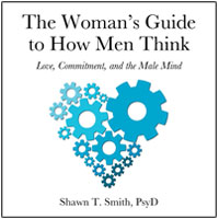 The Woman's Guide to How Men Think
