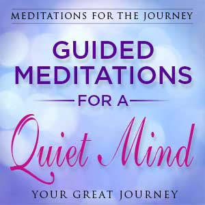 Guided Meditations for a Quiet Mind