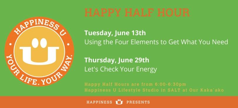 Happiness U June 2017 Happy Half Hour Class Flyer