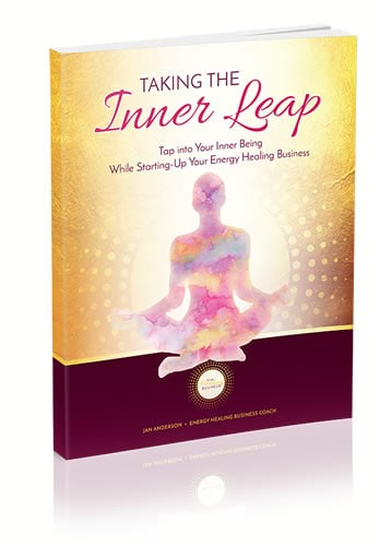 Taking the Inner Leap - Tap into your inner being while starting-up your energy healing business