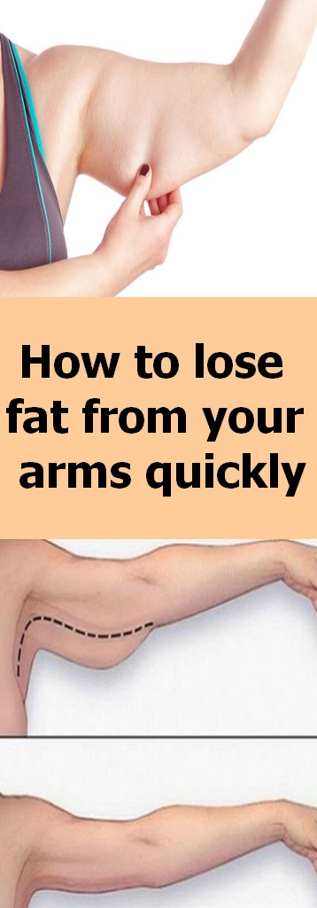 How to lose fat from your arms quickly