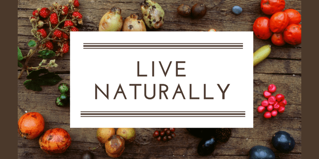 live naturally