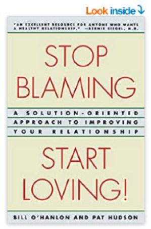 Stop Blaming - Start Loving by Patricia Hudson O'Hanlon