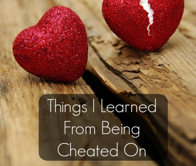 Cheated On