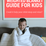 The Must Read Weighted Blanket Guide For Kids Calm Relax Sleep