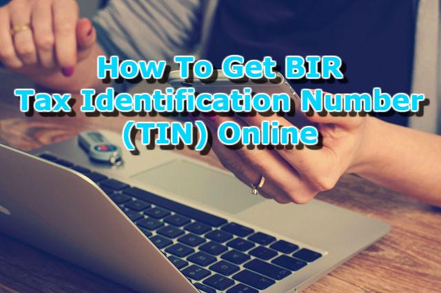 How To Get BIR Tax Identification Number (TIN) Online
