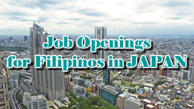 Job Openings for Filipinos in JAPAN