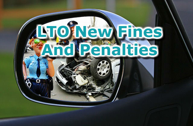 Updated LTO Fines And Penalties 2018