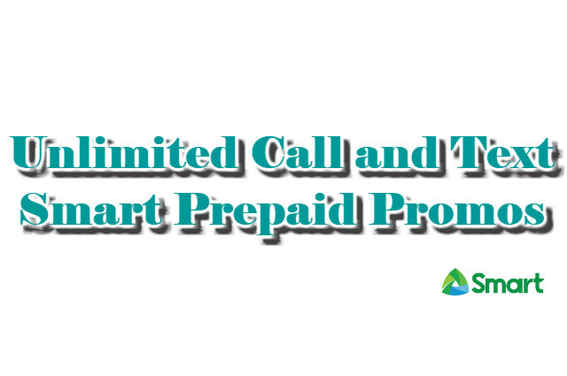 Unlimited Call and Text Smart Prepaid Promos