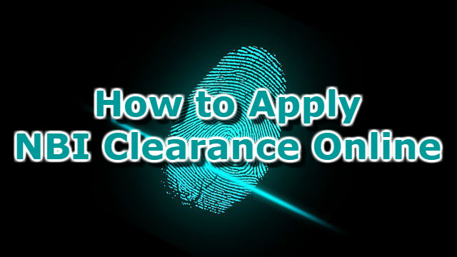 How to Apply NBI Clearance Online 2018