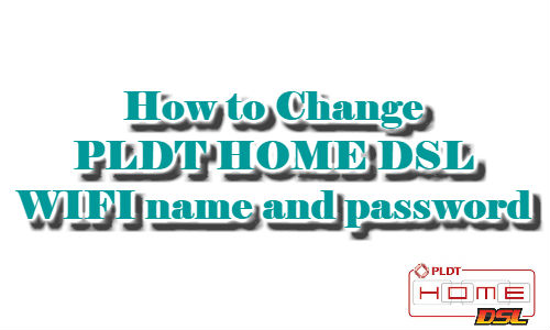how to change pldt home dsl wifi name and password 2018 your kind