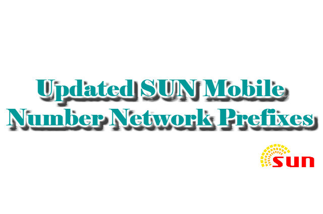 Updated SUN mobile number network prefixes
