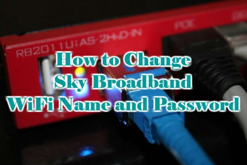 How to Change Sky Broadband WiFi Name and Password 2018