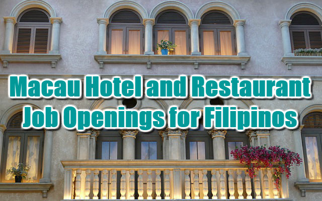 Macau Hotel and Restaurant Job Openings 2018