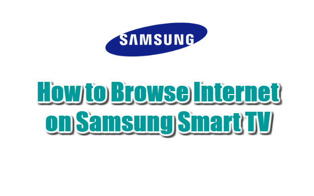 How to Browse Internet on Samsung Smart TV
