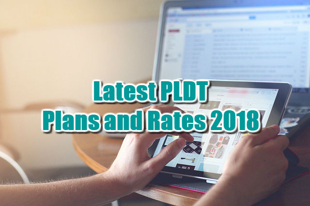 Latest PLDT Plans and Rates 2018