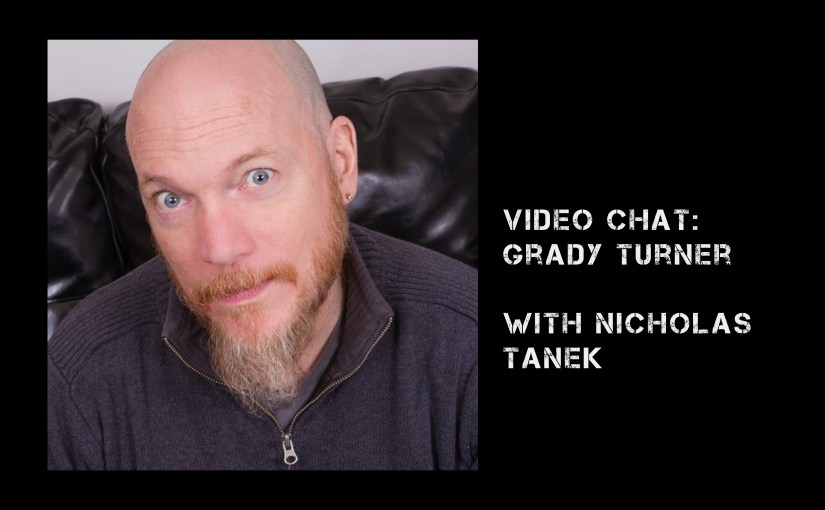 VIDEO CHAT: Grady Turner with Nicholas Tanek