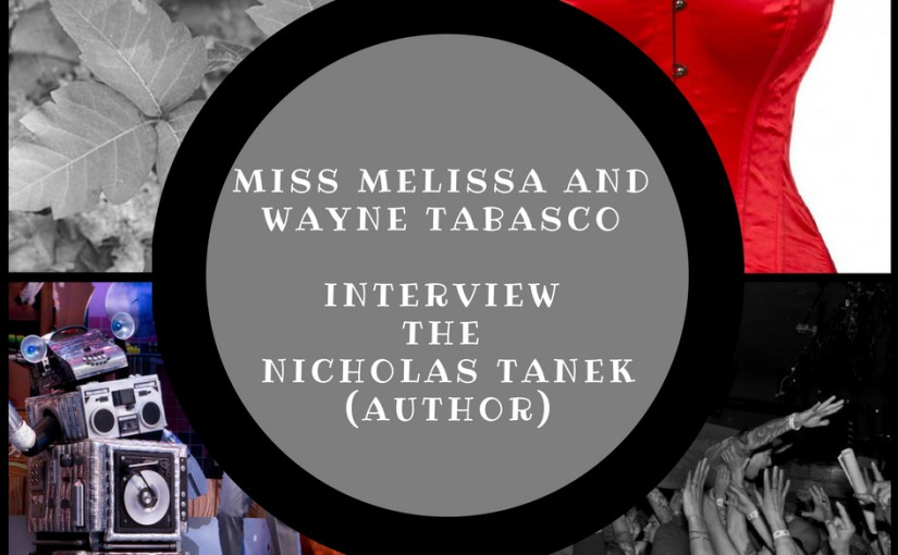 Miss Melissa & Wayne Tabasco Interview Nicholas Tanek (video)