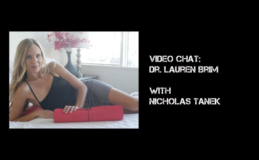 VIDEO CHAT: Dr. Lauren Brim with Nicholas Tanek