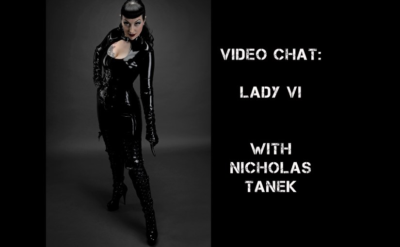 VIDEO CHAT: Lady Vi with Nicholas Tanek