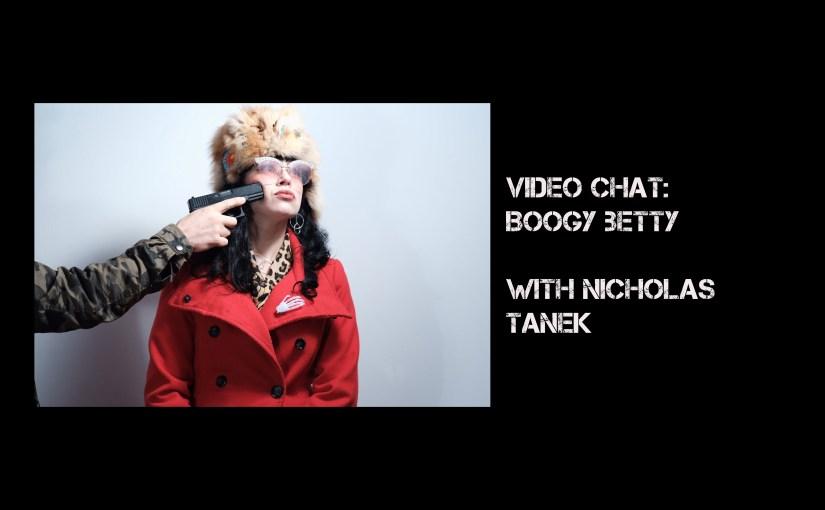VIDEO CHAT: Boogy Betty with Nicholas Tanek