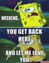 Spongebob Weekend let me love you