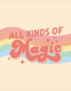 all kinds of magic