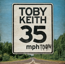 Toby Keith – 35mph Town