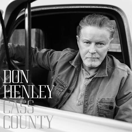 Don Henley – Cass County