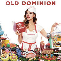 Old Dominion Release 'Meat and Candy'