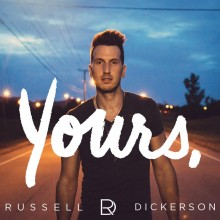 Russell Dickerson – Yours (EP)