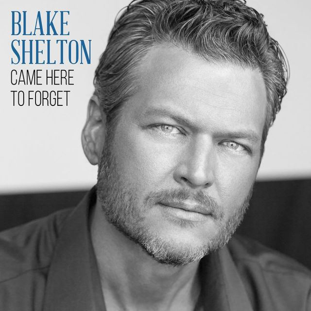 Blake Shelton Releases 'Came Here to Forget' Video