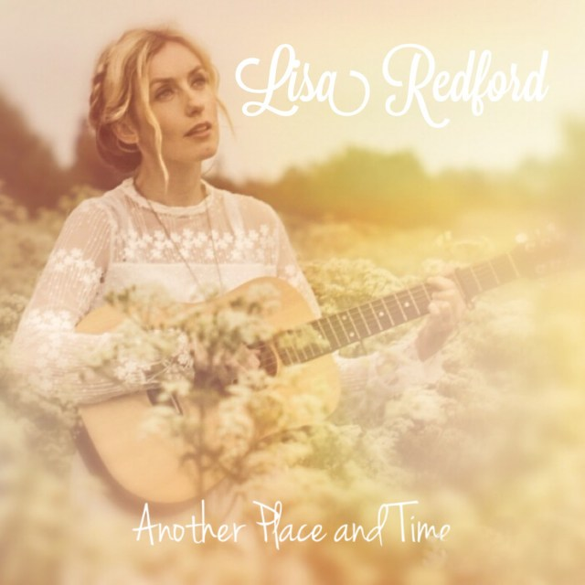 Lisa Redford – Another Place and Time (EP)