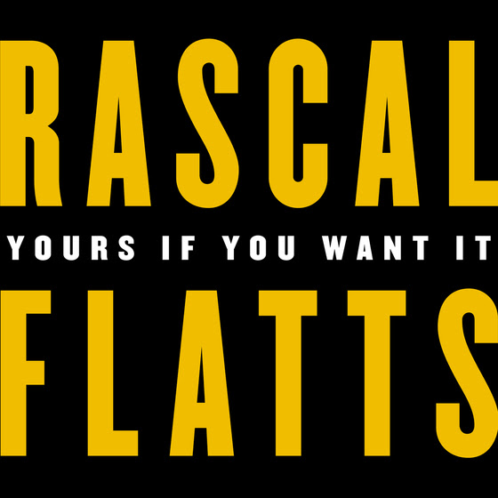SINGLE REVIEW: Rascal Flatts – 'Yours If You Want It'
